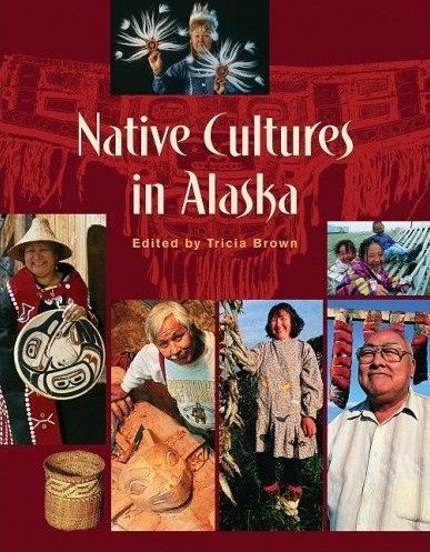 Native Cultures of Alaska 2011